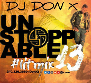 DJ DON X UNSTOPPABLE MIX 13