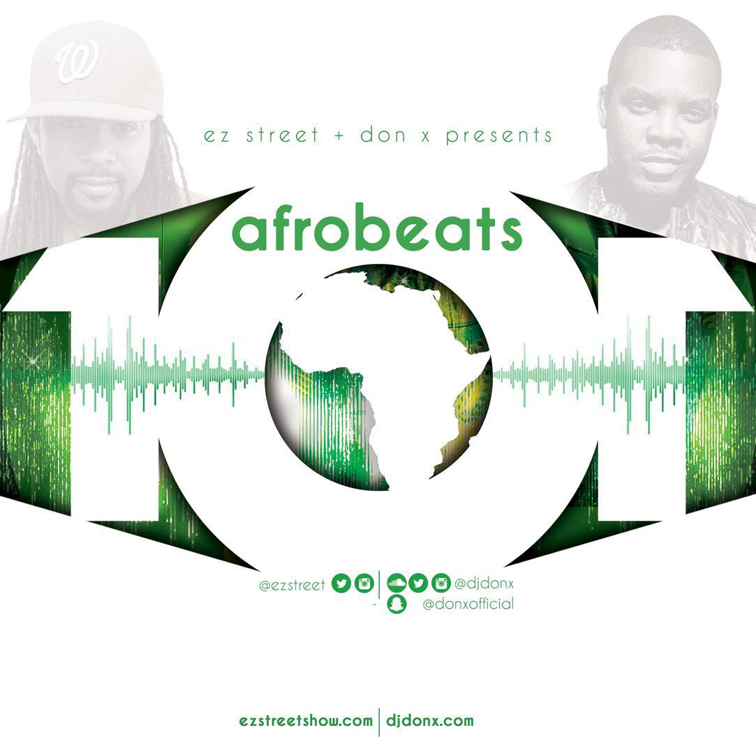 EZ STREET & DON X PRESENTS AFROBEAT 101