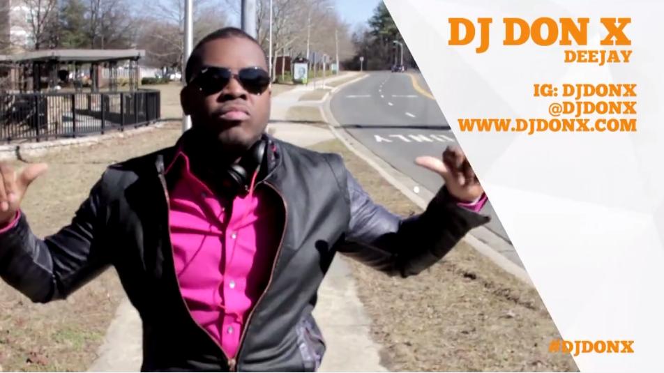 DJ Don X. #HAPPY DMV 2014